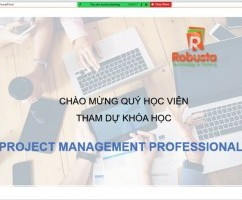 "Robusta khai giảng khóa đào tạo trực tuyến ""Project Management Professional - PMP"""