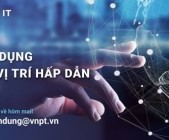 VNPT-IT tuyển dụng nhiều vị trí hấp dẫn